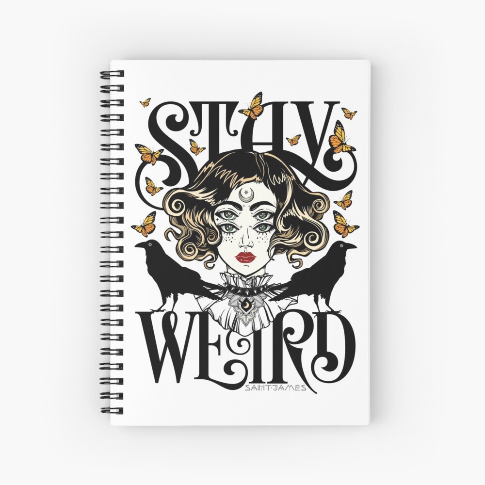 Rose and The Ravens {Stay Weird} Colour Version Spiral Notebook