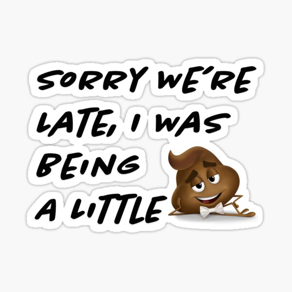Being a little poop funny kids baby Sticker