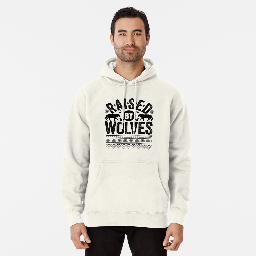 Raised By Wolves {Black + White} Pullover Hoodie
