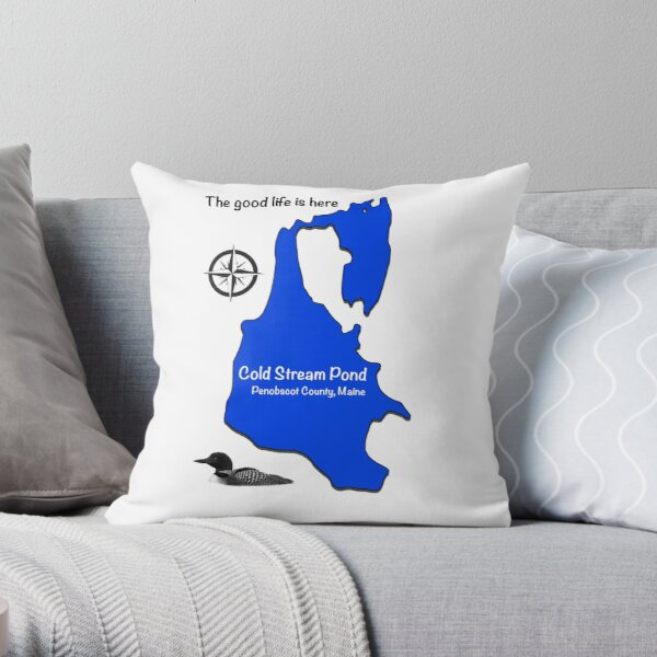 Cold Stream Pond Maine, The good life is here Throw Pillow