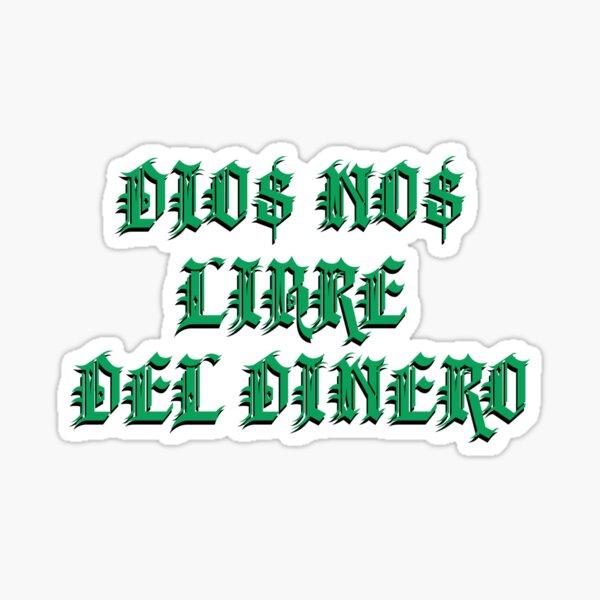 DIO $ NO $ LIBRE DEL DINERO Pegatina