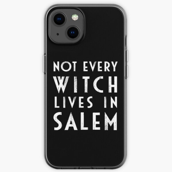 Not Every Witch Lives In Salem iPhone Soft Case