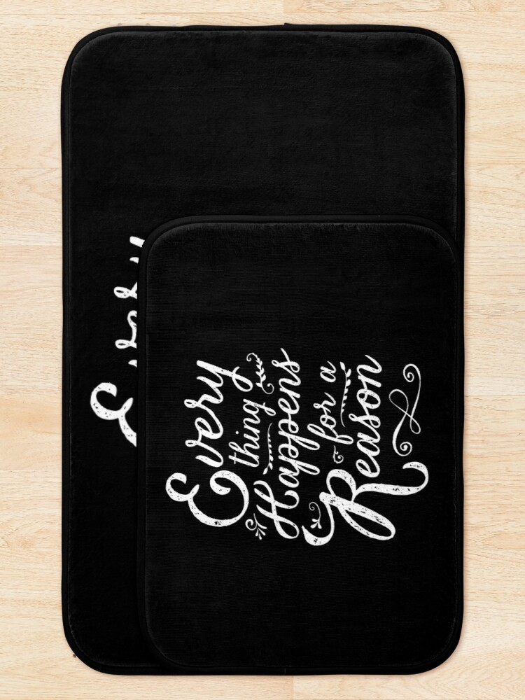 Alternate view of Everything Happens for a Reason Bath Mat