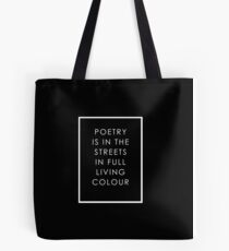 Poetry Is In The Streets Tote Bag