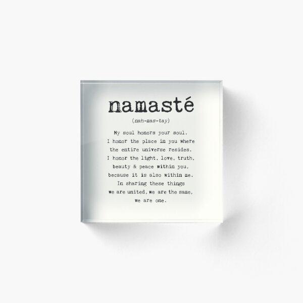 Namaste. Acrylic Block