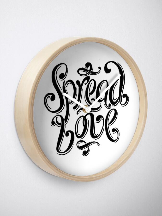 Alternate view of Spread Love Clock