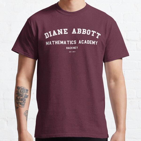 DIANE ABBOTT MATHEMATICS ACADEMY Classic T-Shirt