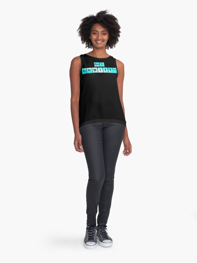 Alternate view of Get Schwifty Spelled with Chemical Symbols from the Periodic Table Sleeveless Top