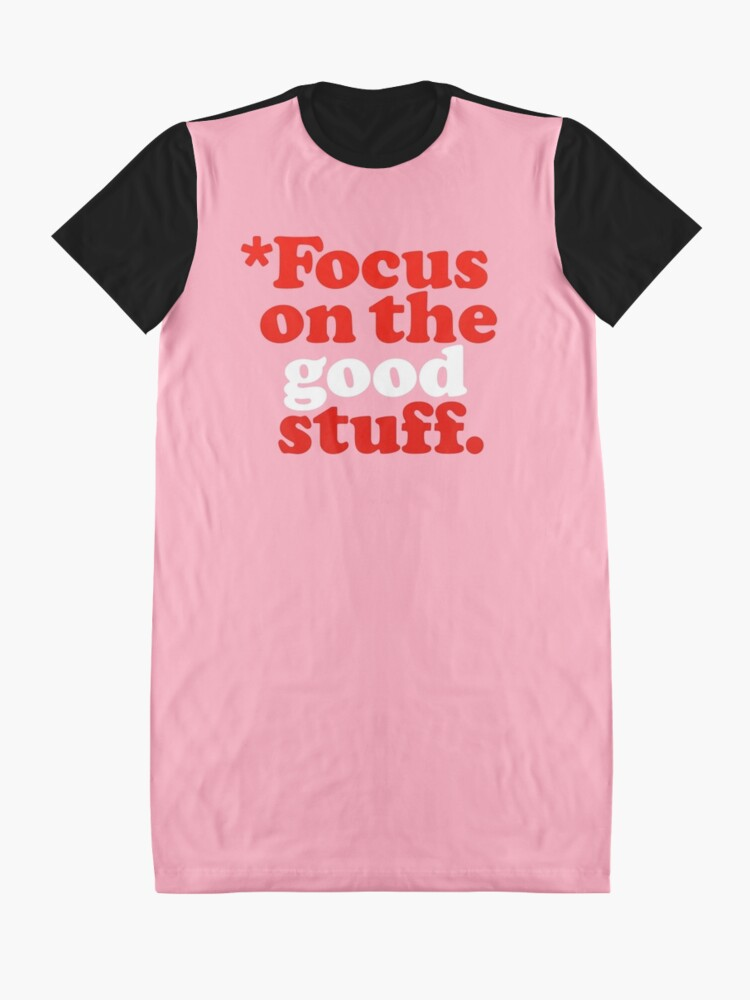 Alternate view of Focus On The Good Stuff {Pink & Red Version} Graphic T-Shirt Dress