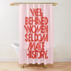Cortina de ducha Mujeres con buen comportamiento en pocas ocasiones hacen historia (versión rosa y roja)