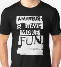 AMATEURS T-Shirt
