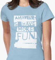 AMATEURS Womens Fitted T-Shirt