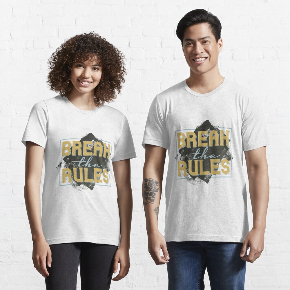 Break the Rules Essential T-Shirt