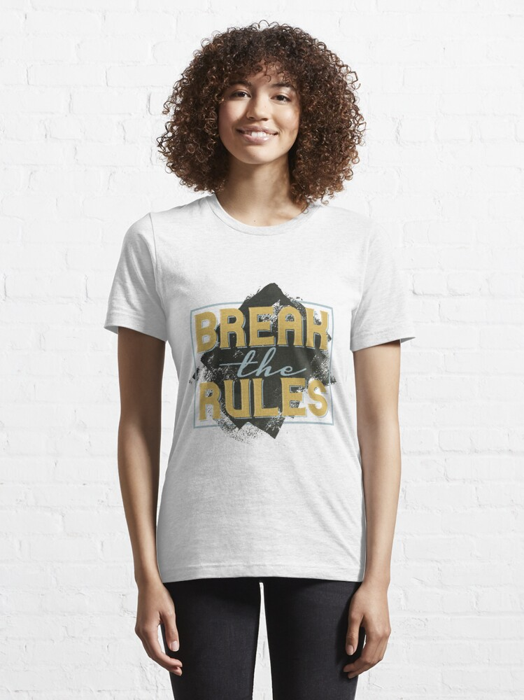 Alternative Ansicht von Break the Rules Essential T-Shirt