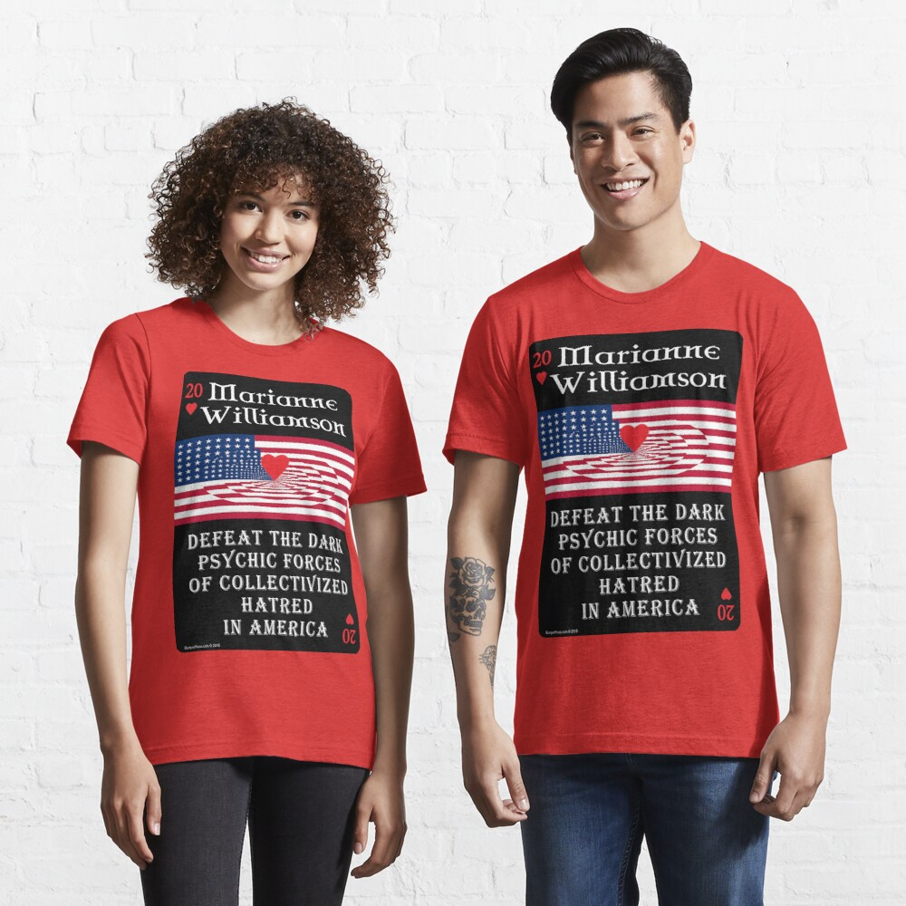 Marianne Williamson Harness Love Card Essential T-Shirt