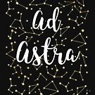 Ad Astra Latin für To the Stars Astronomie Star Gazer Geschenk Design von LGamble12345