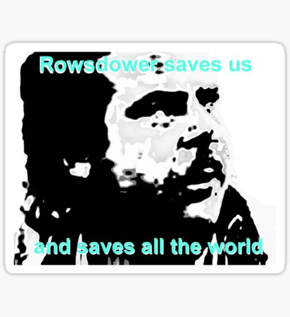 Rowsdower Saves Us Sticker