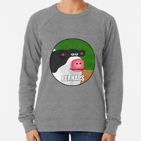 Perhaps Cow Meme Lightweight Sweatshirt