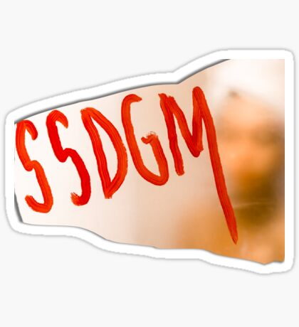 SSDGM Stay Sexy and Don't Get Murdered Cards Sticker