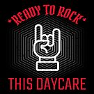Ready to Rock this Daycare - An Edgy, Cool Graphic Tshirt for Kids by traciwithani