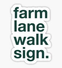 Farm Lane Walk Sign sticker Sticker