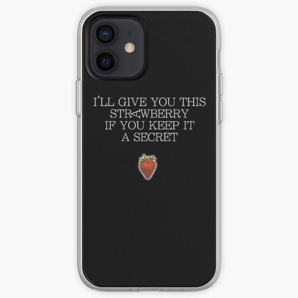 Je te donnerai cette fraise si tu le gardes secret Coque souple iPhone