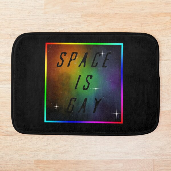 Space Is Gay Bath Mat