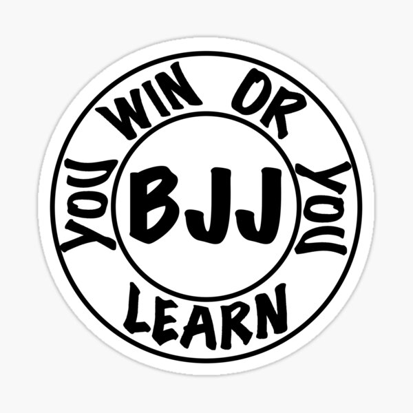 BJJ You Win Or You Learn Sticker
