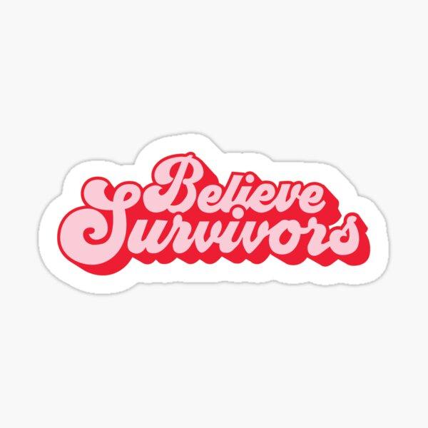Believe Survivors Sticker