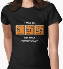 Nerdy (Periodically Speaking) Tailliertes T-Shirt