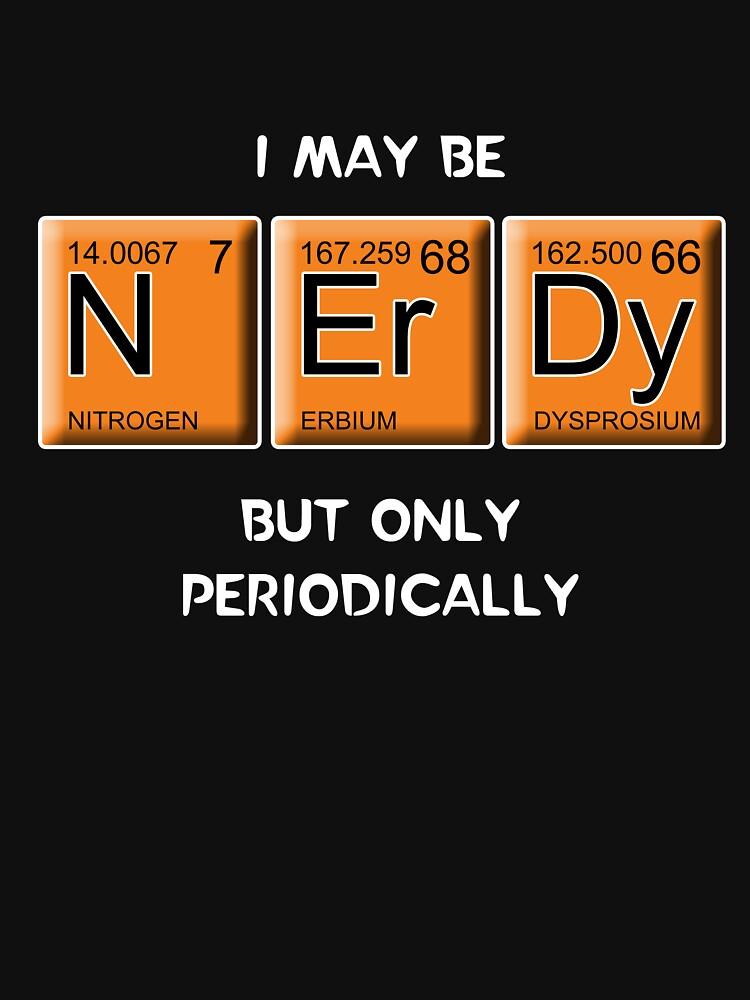 Nerdy (Periodically Speaking) | Unisex T-Shirt