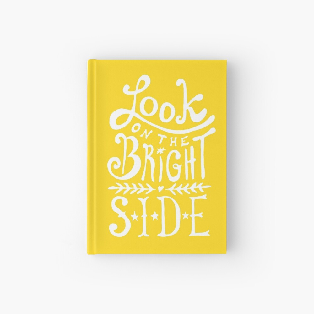 Look On The Bright Side Hardcover Journal