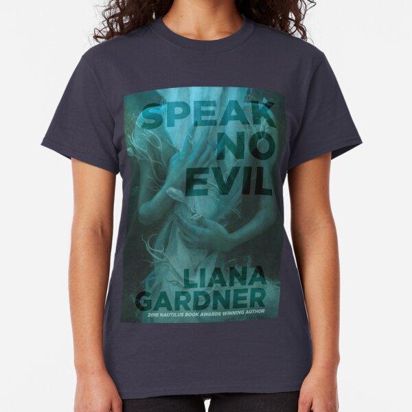 Speak No Evil Classic T-Shirt