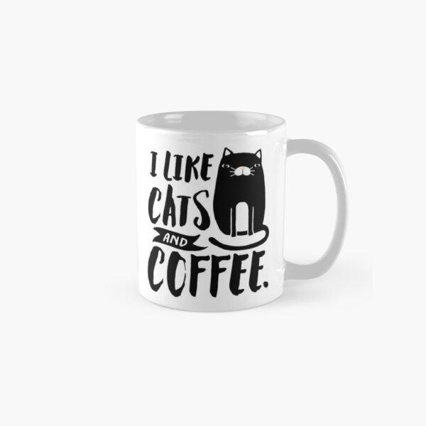 I Like Cats and Coffee Classic Mug