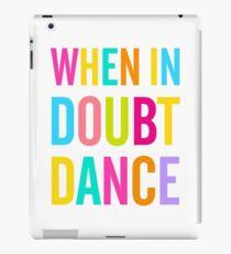 Vinilo o funda para iPad ¡Cuando tengas dudas baila!