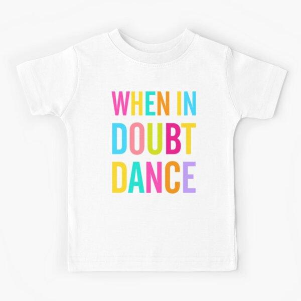 Dance Kids T Shirts Redbubble