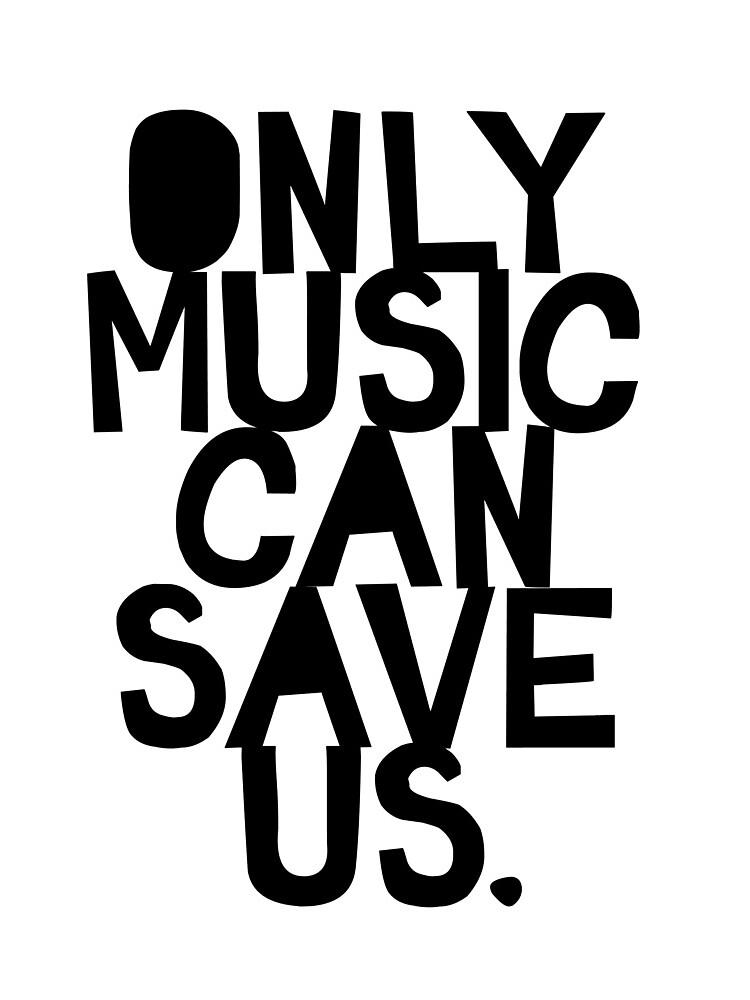 ¡Solo la música nos puede salvar! de TheLoveShop