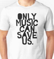 Camiseta ajustada ¡Solo la música nos puede salvar!