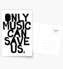 Only Music Can Save Us! Postcards