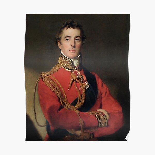THE DUKE OF WELLINGTON. Arthur Wellesley, 1st Duke of Wellington. Poster