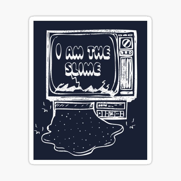I Am The Slime Sticker