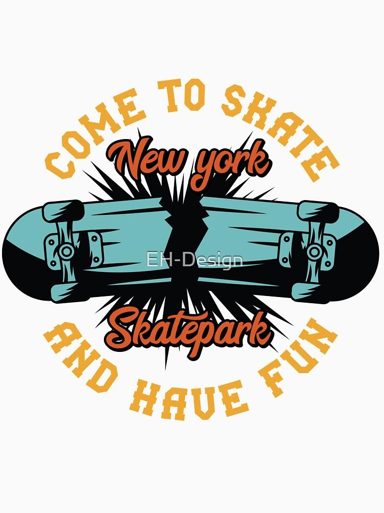 Come to Skate von EH-Design