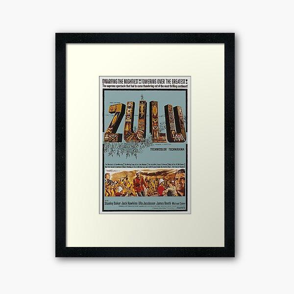 ZULU MOVIE POSTER. Framed Art Print