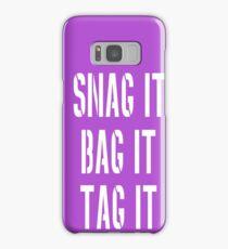 Snag, Bag and Tag Samsung Galaxy Case/Skin