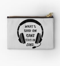 What's Said on Cans Stays on Cans! Studio Pouch