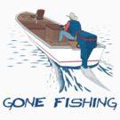 Gone Fishing by Scott Westlake
