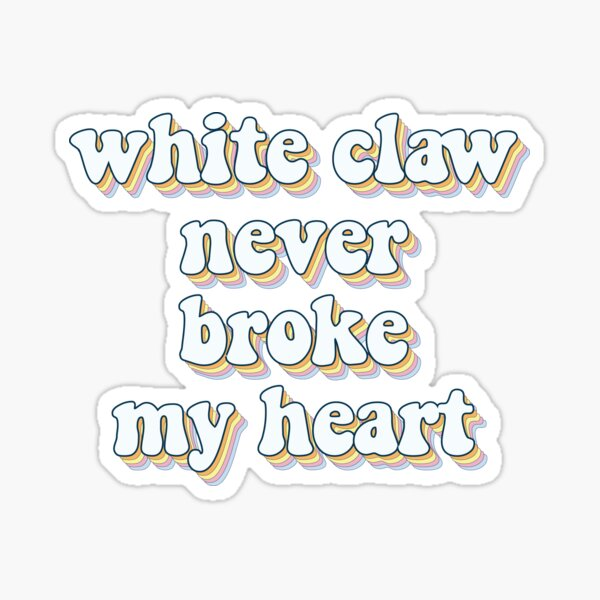Never broke my heart Glossy Sticker