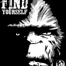 Find Yourself Bigfoot Sasquatch Motivational Monster Quote by NationalCryptid