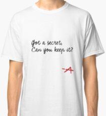 Pretty Little Liar  Classic T-Shirt