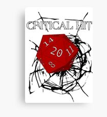 CRITICAL HIT ! Canvas Print